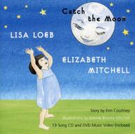 LISA LOEB & ELIZABETH MITCHELL - CATCH THE MOON (+DVD) CD