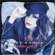 LEE AARON - SOME GIRLS DO (IMPORT) CD