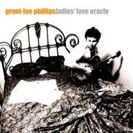 GRANT PHILLIPS -LEE - LADIES LOVE ORACLE - CD