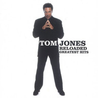 TOM JONES - RELOADED: GREATEST HITS CD