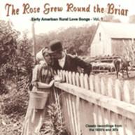 ROSE GREW ROUND THE BRIAR 1 VARIOUS CD