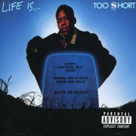 TOO SHORT - LIFE IS TOO SHORT CD