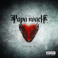PAPA ROACH - TO BE LOVED: THE BEST OF PAPA ROACH (EXPLICIT VERSION) CD