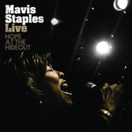 MAVIS STAPLES - LIVE: HOPE AT THE HIDEOUT CD