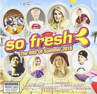 SO FRESH: HITS OF SUMMER 2016 VARIOUS CD