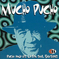 PUCHO & HIS LATIN SOUL BROTHERS - MUCHO PUCHO: LIMITED (LTD) (IMPORT) CD