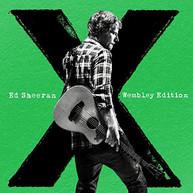 ED SHEERAN - X: WEMBLEY EDITION (IMPORT) CD