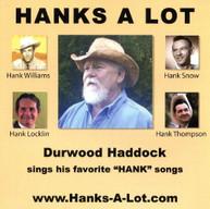 DURWOOD HADDOCK - HANKS A LOT CD