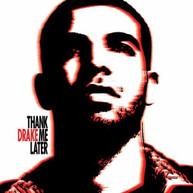 DRAKE - THANK ME LATER (CLEAN) CD