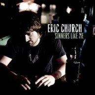 ERIC CHURCH - SINNERS LIKE ME CD
