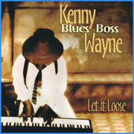 KENNY WAYNE - LET IT LOOSE CD