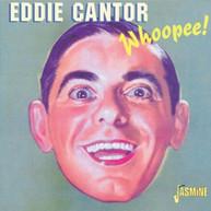 EDDIE CANTOR - WHOOPEE CD