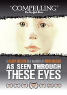 AS SEEN THROUGH THESE EYES DVD