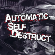 AUTOMATIC SELF DESTRUCT - DECELERATION TRAUMA CD