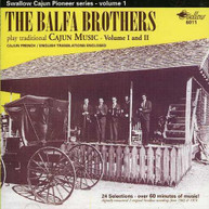 BALFA BROTHERS - PLAY TRADITIONAL CAJUN MUSIC CD