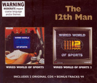 THE 12TH MAN - WIRED WORLD OF SPORTS WIRED WORLD OF SPORTS 2 CD