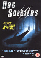 DOG SOLDIERS (UK) DVD