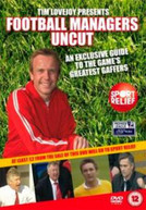 FOOTBALL MANAGERS UNCUT (UK) DVD