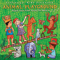 PUTUMAYO KIDS PRESENTS - ANIMAL PLAYGROUND CD