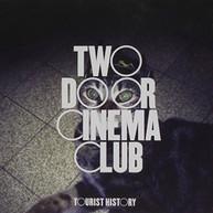 TWO DOOR CINEMA CLUB - TOURIST HISTORY (IMPORT) CD