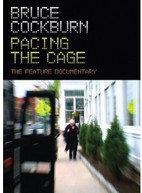 BRUCE COCKBURN - PACING THE CAGE DVD