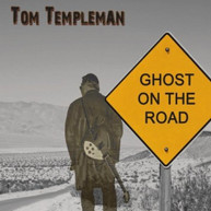 TOM TEMPLEMAN - GHOST ON THE ROAD CD