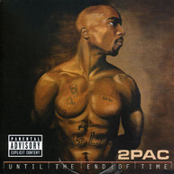 2PAC - UNTIL THE END OF TIME CD