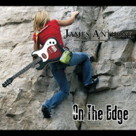 JAMES ANTHONY - ON THE EDGE CD