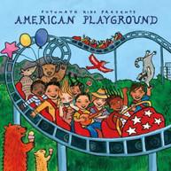 PUTUMAYO KIDS PRESENTS - AMERICAN PLAYGROUND CD