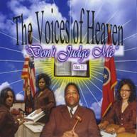 VOICES OF HEAVEN - DON'T JUDGE ME CD