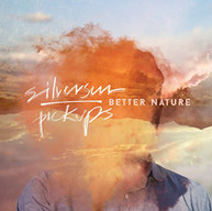 SILVERSUN PICKUPS - BETTER NATURE CD