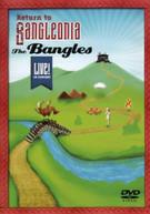 BANGLES - RETURN TO BANGLEONIA: LIVE IN CONCERT DVD