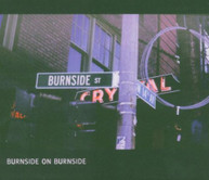 R.L. BURNSIDE - BURNSIDE ON BURNSIDE CD