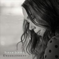 SARAH JAROSZ - UNDERCURRENT (DIGIPAK) CD