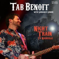 TAB BENOIT - NIGHT TRAIN TO NASHVILLE CD