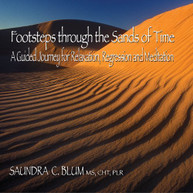 SAUNDRA C. BLUM - FOOTSTEPS THROUGH THE SANDS OF TIME CD