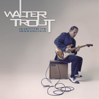WALTER TROUT - BLUES FOR THE MODERN DAZE CD