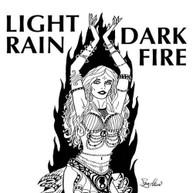 LIGHT RAIN - DARK FIRE CD