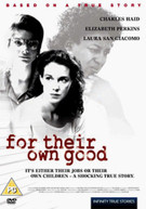 FOR THEIR OWN GOOD (UK) DVD