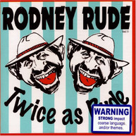 RODNEY RUDE - TWICE AS RUDE CD