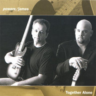 POWERS JAMES - TOGETHER ALONE CD