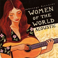 PUTUMAYO PRESENTS - WOMEN OF THE WORLD: ACOUSTIC CD