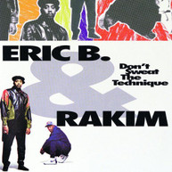 ERIC B & RAKIM - DON'T SWEAT THE TECHNIQUE CD