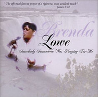 BRENDA LOWE - SOMEBODY SOMEWHERE WAS PRAYING FOR ME CD