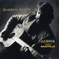 DARRELL SCOTT - ALOHA FROM NASHVILLE CD