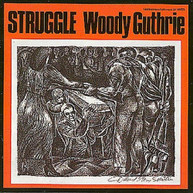 WOODY GUTHRIE - STRUGGLE CD