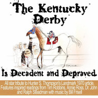 VARIOUS ARTISTS - THE KENTUCKY DERBY IS DECADENT AND DEPRAVED CD