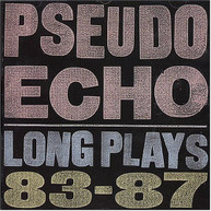 PSEUDO ECHO - LONG PLAY 1987 CD