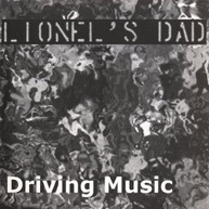 LIONEL'S DAD - DRIVING MUSIC CD