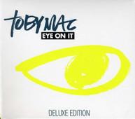 TOBYMAC - EYE ON IT (DLX) CD